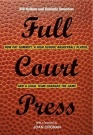 Full Court Press: How Pat Summitt, a High School Basketball Player, and a Legal Team Changed the Game
